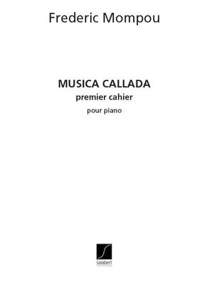 Musica Callada 1  Frederic Mompou / Frederic Mompou / Salabert