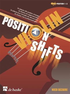Violin Position Shifts 36 pieces with position changes / Nico Dezaire / De Haske