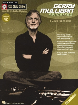 Jazz play along / Jazz Play Along Volume 42: Gerry Mulligan Favorites / Mulligan, Gerry (Artist) / Hal Leonard
