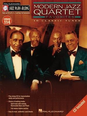 Jazz play along / Jazz Play Along Volume 114: Modern Jazz Quartet Favorites / Taylor, Mark (Arranger); Roberts, Jim (Arranger); Modern Jazz Quartet, The (Artist) / Hal Leonard