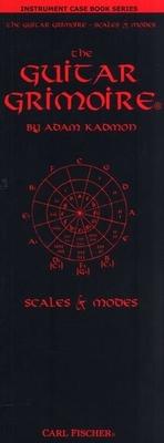 Adam Kadmon: The Guitar Grimoire, Scales And Modes (Case Book) / Kadmon, Adam (Author) / Carl Fischer