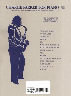 Charlie Parker For Piano, Book 1 / Parker, Charlie (Composer); Smith, Paul (Arranger); Feldman, Morris (Arranger) / Criterion