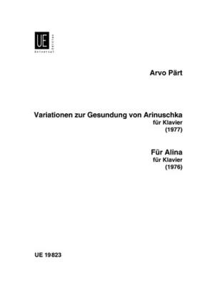 For Alina Variations for the Healing of Arinushka Arvo Pärt  Klavier Buch  UE 19823 / Pärt Arvo / Universal Edition