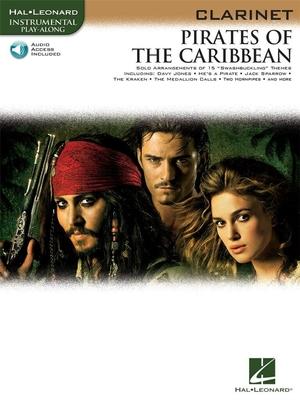 Instrumental Play-Along / Klaus Badelt: Pirates Of The Caribbean (Clarinet) / Badelt, Klaus (Composer) / Hal Leonard