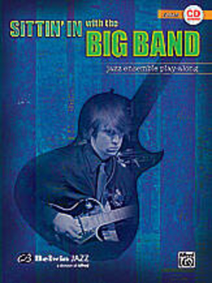 Sittin'in with the Big Band /  / Alfred Publishing