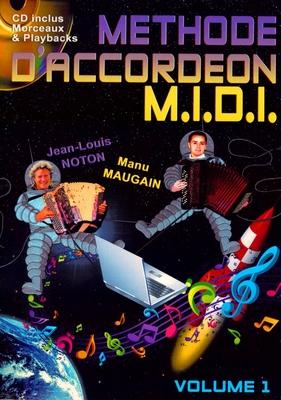 Méthode d'accordéon M.I.D.I Volume 1 avec CD / Noton Jean-Louis et Maugain Manu / Accordéon Diffusion