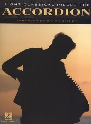 Light Classical Pieces For Accordion / Meisner, Gary (Arranger) / Hal Leonard