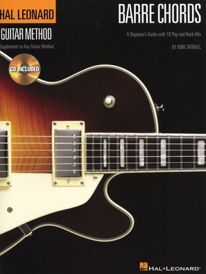Guitar Method: Barre Chords  / Kirk Tatnall / Hal Leonard