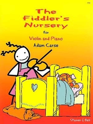 The fiddler's Nursery / Carse Adam / Stainer & Bell