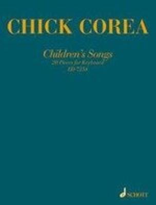 Children's Songs 20 pieces / Chick Corea / Schott