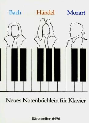 Neues Notenbüchlein fü Klavier / Bach, Händel, Mozart / Bärenreiter