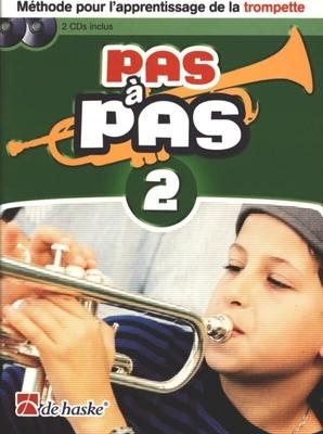Easy Steps 2 / Pas à Pas Volume 2 Trompette Méthode pour l'apprentissage de la trompette / Kastelein Jaap / De Haske