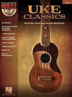 Ukulele Play-Along / Ukulele Play-Along Volume 2: Uke Classics /  / Hal Leonard