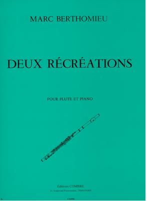 2 récréations / Berthomieu Marc / Combre