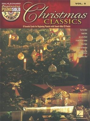 Piano Play-along / Beginning Piano Solo Play-Along Volume 5: Christmas Classics /  / Hal Leonard