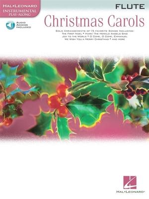 Instrumental Play-Along / Hal Leonard Instrumental Play-Along: Christmas Carols (Flute) / Deneff, Peter (Arranger) / Hal Leonard