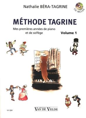 Méthode Tagrine: Mes premières années de piano et de solfège / Nathalie Béra-Tagrine / Van de Velde
