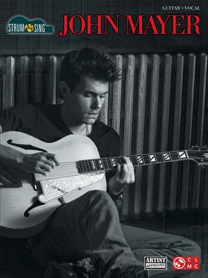 Strum and Sing / John Mayer – Strum & Sing / Mayer, John / Cherry Lane Music Company