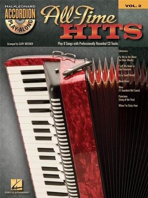 Accordion Play-Along / Accordion Play-Along Volume 2: All-Time Hits /  / Hal Leonard