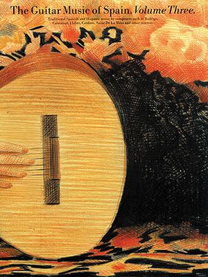 The Guitar Music Of Spain Volume 3 / Zaradin, John (Editor) / Music Sales