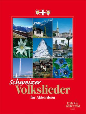 Schweizer Volkslieder  / Nelly Leuzinger / Edition Walter Wild