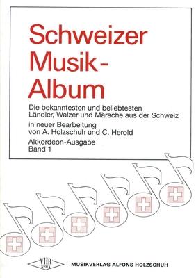 Schweizer Musik-Album vol. 1 / A. Holzschuh, C. Herold / Holzschuh