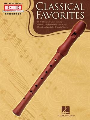 Classical Favorites: Recorder Songbook /  / Hal Leonard