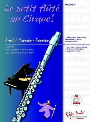 Le Petit Flûte au Cirque 4  Annick Sarrien Perrier  Flöte und Klavier /  / Buch