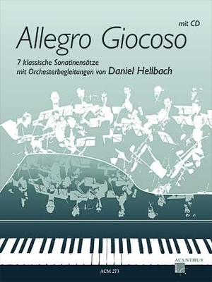 Allegro Giocoso / Hellbach Daniel / Acanthus