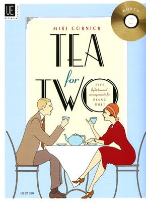 Tea for two / Cornick Mike / Universal Edition