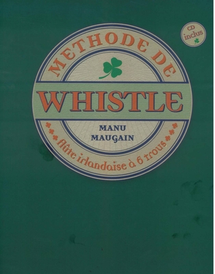 Méthode de Whistle / Maugain Manu / Henry Lemoine