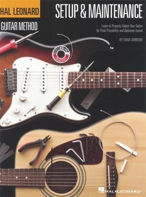 Hal Leonard Guitar Method, Setup & Maintenance / Johnson, Chad (Author) / Hal Leonard