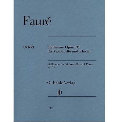 Henle Urtext Editions / Sicilienne Op.78 / Gabriel Fauré / Henle