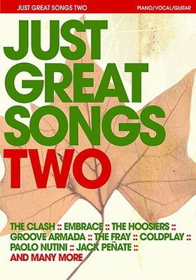 Just Great Songs Two (PVG) / Long, Jack (Arranger); Jones, Derek (Arranger); Harrop, Sam (Editor) / Music Sales