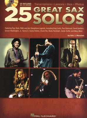 25 Great Sax Solos / Morones, Eric J. (Author) / Hal Leonard