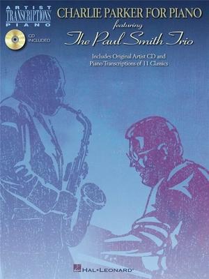 Charlie Parker For Piano / Parker, Charlie (Artist); Paul Smith Trio (Artist) / Hal Leonard