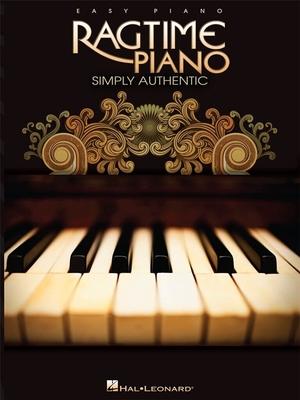 Easy Ragtime Piano, Simply Authentic / Irwin, Bill (Editor) / Hal Leonard