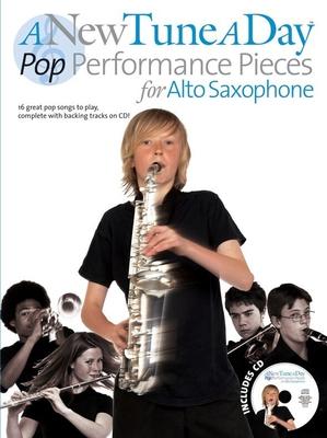 A New Tune A Day: Pop Performance Pieces, Alto Saxophone / Farncombe, Tom (Editor) / Boston Music