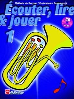 Ecouter, lire & jouer 1 avec CD Tuba Baryton /  / De Haske