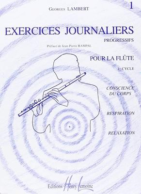 Exercices journaliers progressifs vol. 1 / Lambert Georges / Henry Lemoine