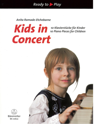 Ready to play / Kids in Concert / Anita Ramade-Etchebarne / Bärenreiter
