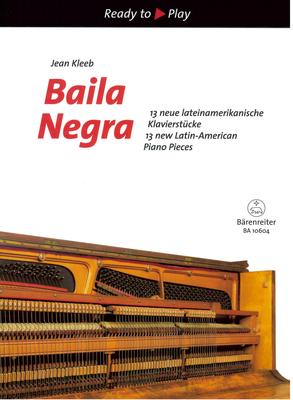 Ready to play / Baila Negra  / Jean Kleeb / Bärenreiter
