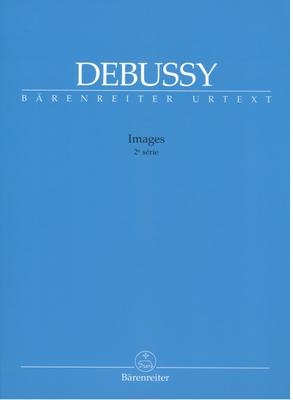 Images 2e série / Claude Debussy / Bärenreiter