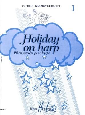 Holiday on harp , vol. 1Pièces variées pour harpe /  / Henry Lemoine