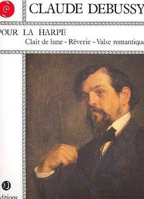 Claude Debussy Pour la Harpe / Debussy Claude  / Jobert
