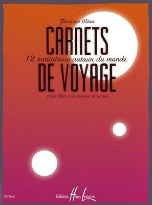 Carnets de voyage / Jacques Riou  flûte travers. et piano / Henry Lemoine