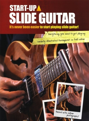 Start-Up: Slide Guitar / Hanson, Mark (Author); Harrison, David (Adapter); Farncombe, Tom (Editor) / Wise Publications
