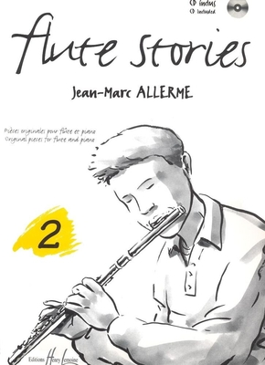 Flûte stories vol. 2 / Allerme Jean-Marc / Henry Lemoine