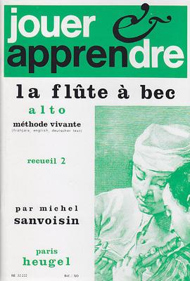 Jouer et Apprendre La Flûte a Bec Alto Vol.2 Michel Sanvoisin / Michel Sanvoisin / Heugel