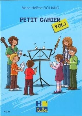 Petit Cahier vol. 1 / Marie-Hélène Siciliano / H. Cube